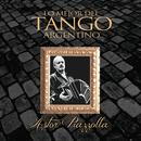 Lo Mejor del Tango Argentino: Astor Piazzolla thumbnail