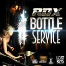 Bottle Service (Single) thumbnail