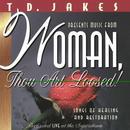 Woman; Thou Art Loosed! thumbnail