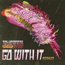 Go With It (BENTZ X G-REX Remix) (Single) thumbnail
