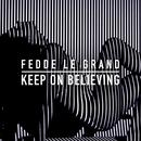 Keep On Believing (Single) thumbnail