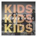 Kids (Acoustic)  thumbnail