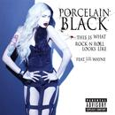 Porcelain Black - This Is What Rock N Roll Looks Like (Explicit) (Radio Single) thumbnail