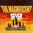 The Magnificent Seven (Original Motion Picture Soundtrack) thumbnail