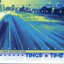 Tings + Time thumbnail