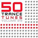 50 Trance Tunes, Vol. 29 thumbnail
