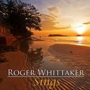 Roger Whittaker Sings thumbnail