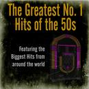 The Greatest No. 1 Hits Of The 50s thumbnail