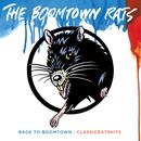 Back To Boomtown: Classic Rats Hits thumbnail