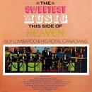 The Sweetest Music This Side Of Heaven thumbnail