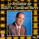 Lo Brillante De Billo's Caracas Boys, Vol. 2 thumbnail