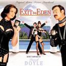 Exit To Eden (Original Motion Picture Soundtrack) thumbnail