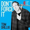 Don't Force It EP thumbnail
