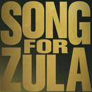 Song For Zula (Single) thumbnail