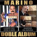 Coros Del Ayer Y Hoy / Marino En España (Doble Album) thumbnail