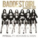 Baddest Girl In Town (Single) thumbnail