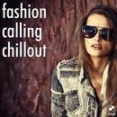 Fashion Calling Chillout thumbnail