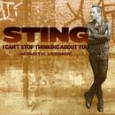 I Can't Stop Thinking About You (Acoustic) (Single) thumbnail