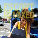 Escort Remixed thumbnail