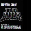 Leave Me Alone + Remixes thumbnail