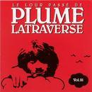 Le Lour Passé De Plume Latraverse Vol.III thumbnail