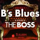 """B's Blues (As Featured In """"The Boss"""") (Single) thumbnail"""
