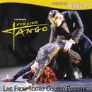 Luis Bravo's Forever Tango - Live From Teatro Coliseo Podesta thumbnail