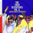 Gospel Music Anthology: The Swan Silvertones Vol. II thumbnail