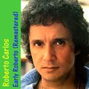 Early Roberto (Remastered) thumbnail