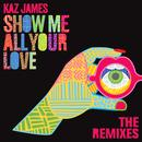 Show Me All Your Love - Remixes thumbnail