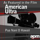"Pua Nani O Hawaii (feat. Leimamo Fish) [As Featured in the Film ""American Ultra""] - Single thumbnail"