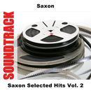 Saxon Selected Hits Vol. 2 thumbnail