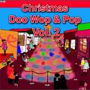 Christmas Doo Wop & Pop, Vol. 2 thumbnail