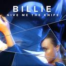 Give Me The Knife (Single) thumbnail