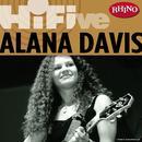 Rhino Hi-Five: Alana Davis thumbnail