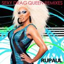 Sexy Drag Queen: Remixes thumbnail
