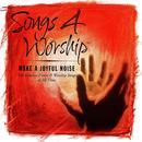 Songs 4 Worship: Make A Joyful Noise thumbnail