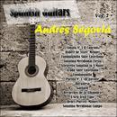 Spanish Guitars: Andrés Segovia Vol. 2 thumbnail