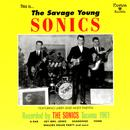 The Savage Young Sonics thumbnail