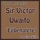 51 Lex Presents Egbenatete thumbnail