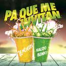 Pa Que Me Invitan (Spanglish Version) (Single) thumbnail