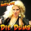 """Die Dumb (Parody of Ke$ha's """"Die Young"""") thumbnail"""