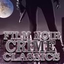 Film Noir Crime Classics thumbnail