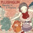 Dancing In A Minefield thumbnail