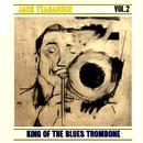 King Of The Blues Trombone Volume 2 thumbnail