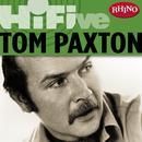 Rhino Hi-Five: Tom Paxton thumbnail