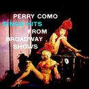 Perry Como Sings Hits From Broadway Shows thumbnail