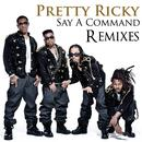 Say A Command (Remixes) thumbnail