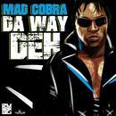 Da Way Deh (Single) thumbnail