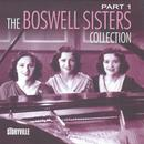 The Boswell Sisters Collection, Vol. 1 (1931-1932) thumbnail